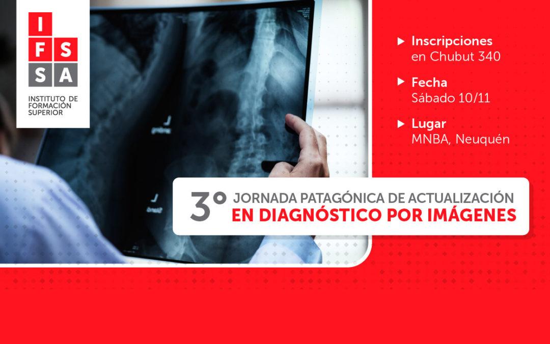 III JORNADA PATAGONICA DE ACTUALIZACIÓN EN DIAGNOSTICO POR IMÁGENES